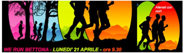 We Run Bettona, lunedì 21 Aprile, alleniamoci insieme